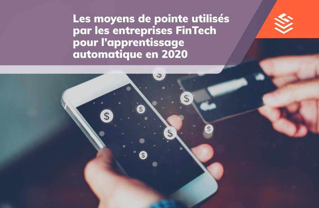 IT Outsourcing Informatique Fintech Apprentissage Automatique FR Post 05 1