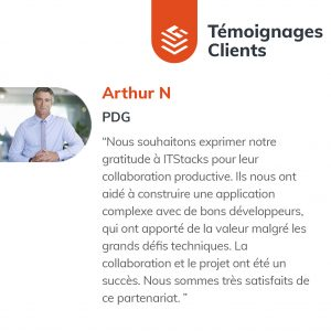 IT Outsourcing Informatique Client Testimonial Arthur 04 FR 1