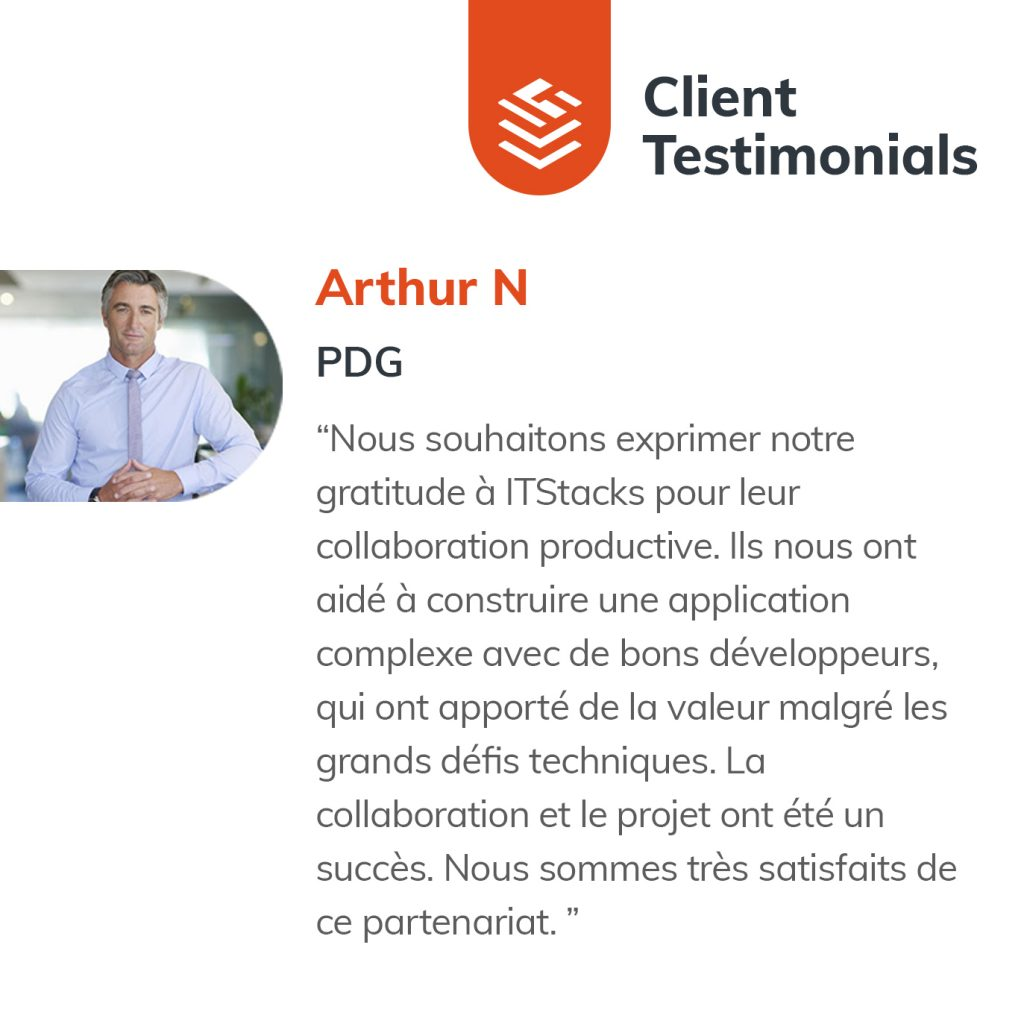 IT Outsourcing Informatique Client Testimonial Arthur 04 FR