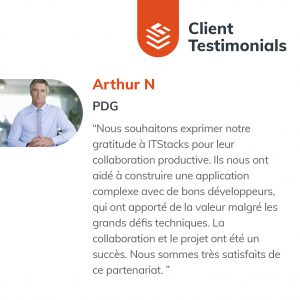 IT Outsourcing Informatique Client Testimonial Arthur 04 FR