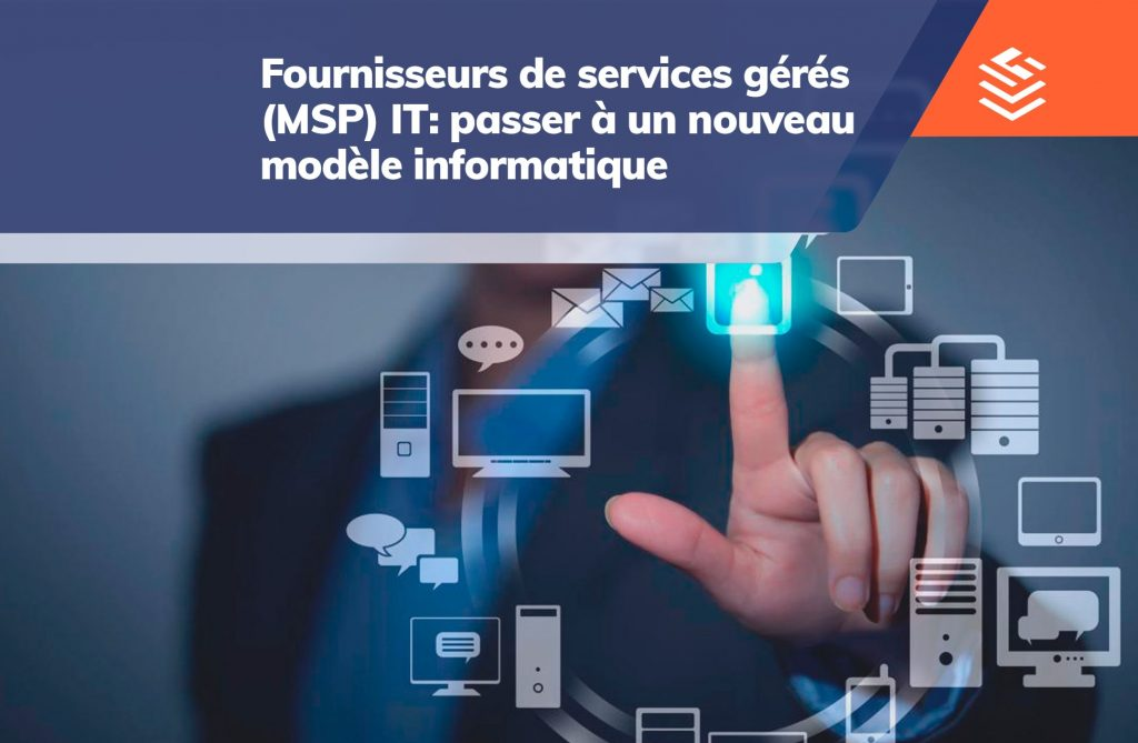 IT Outsourcing Informatique Fournisseurs MSP FR Post 07