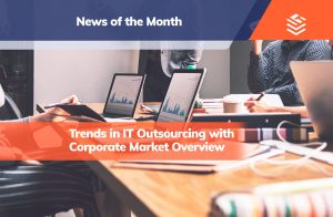 IT Outsourcing Informatique News Month Trends Outsourcing ENG Post MonthFeb