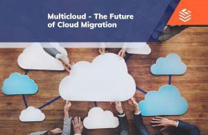 IT Outsourcing Informatique Multicloud Cloud Migratoin ENG 18 min
