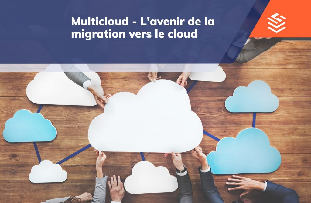 IT Outsourcing Informatique Multicloud Migration Cloud FR 18 min
