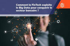 FinTech et Big Data au service de la banque 2