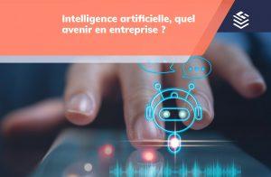 entreprise intelligence artificielle